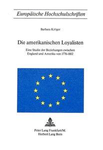 Die amerikanischen Loyalisten