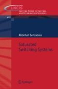 Saturated Switching Systems