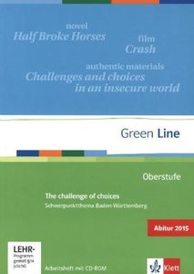 Green Line Oberstufe. Schwerpunktthema Abitur 2015: The challeng