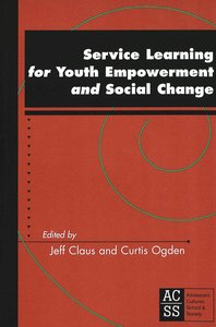 Service Learning for Youth Empowerment and Social Change