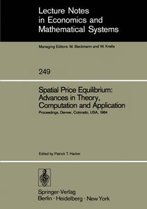 Spatial Price Equilibrium: Advances in Theory, Computation and A