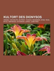 Kultort des Dionysos