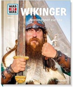 Wikinger. Nordmänner zur See