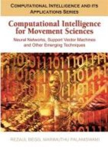 Computational Intelligence for Movement Sciences: Neural Network