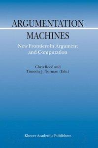 Argumentation Machines