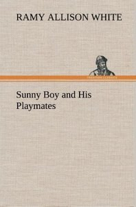 Sunny Boy and His Playmates