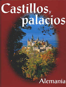 Burgen und Schlösser - Deutschland. Spanisch