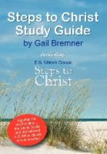 Steps to Christ Study Guide