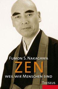 Zen, weil wir Menschen sind