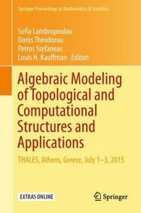 Algebraic Modeling of Topological and Computational Structures a