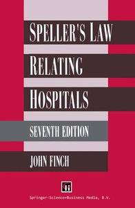 Speller\'s Law Relating to Hospitals