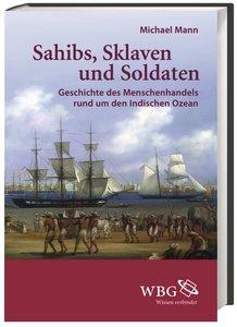 Sahibs, Sklaven und Soldaten