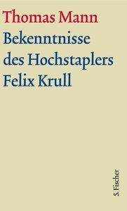Bekenntnisse des Hochstaplers Felix Krull. Große kommentierte Fr