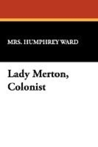 Lady Merton, Colonist
