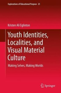 Youth Identities, Localities, and Visual Material Culture