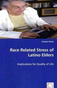 Race Related Stress of Latino Elders