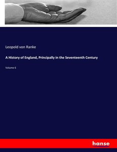 A History of England, Principally in the Seventeenth Century