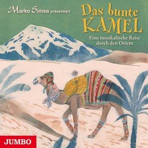 Das Bunte Kamel.Eine Musikalische Reise Durch Den