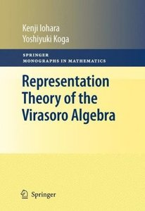 Representation Theory of the Virasoro Algebra