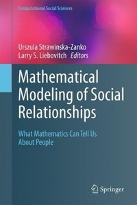 Mathematical Modeling of Social Relationships