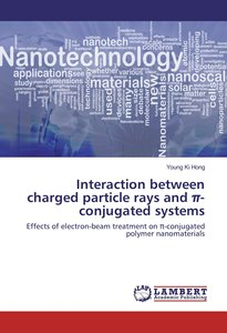 Interaction between charged particle rays and pi-conjugated syst