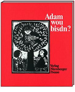Adam wou bisdn?