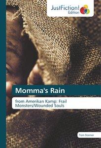 Momma\'s Rain