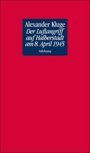 Der Luftangriff auf Halberstadt am 8. April 1945