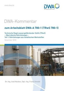 DWA-Kommentar zum Arbeitsblatt DWA-A 780-1 (TRwS 780-1) Technisc