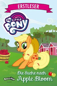My Little Pony - Die Suche nach Apple Bloom