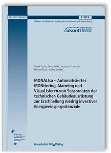 MONALIsa - Automatisiertes MONitoring, Alarming und VisuaLIsiere