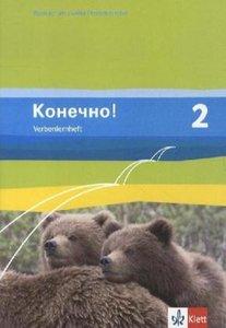 Konetschno!. Band 2. Russisch als 2. Fremdsprache. Verbenlernhef