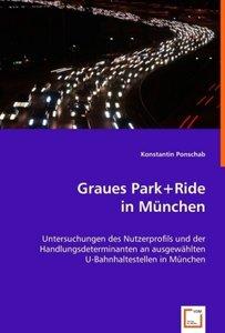 Graues Park+Ride in München