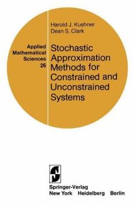 Stochastic Approximation Methods for Constrained and Unconstrain