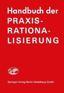 Handbuch der Praxis-Rationalisierung
