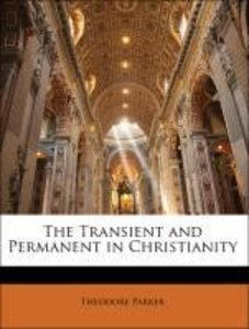 The Transient and Permanent in Christianity