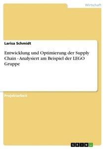 Entwicklung und Optimierung der Supply Chain - Analysiert am Bei