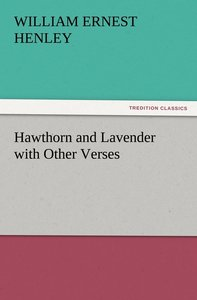 Hawthorn and Lavender with Other Verses
