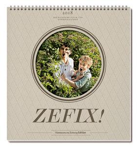 Zefix! Wandkalender 2018