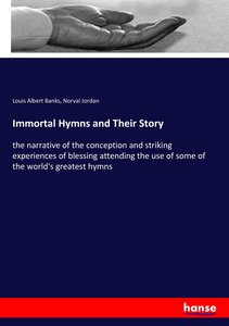 Immortal Hymns and Their Story