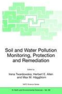 Viable Methods of Soil and Water Pollution Monitoring, Protectio