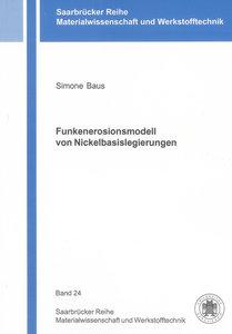 Funkenerosionsmodell von Nickelbasislegierungen