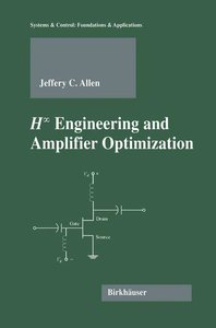 H-infinity Engineering and Amplifier Optimization