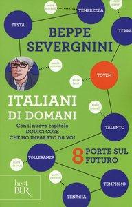 Italiani di domani. 8 porte sul futuro. Con il nuovo capitolo «D