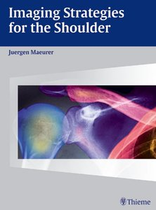Imaging Strategies for the Shoulder