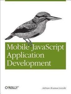 Mobile JavaScript Application Development