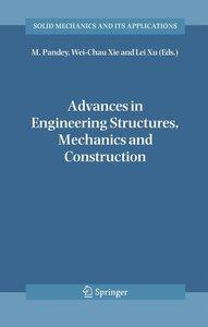 Advances in Engineering Structures, Mechanics & Construction