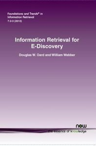 Information Retrieval for E-Discovery