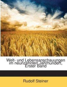 Welt- Und Lebensanschauungen Im Neunzehnten Jahrhundert, Volumes
