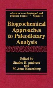 Biogeochemical Approaches to Paleodietary Analysis